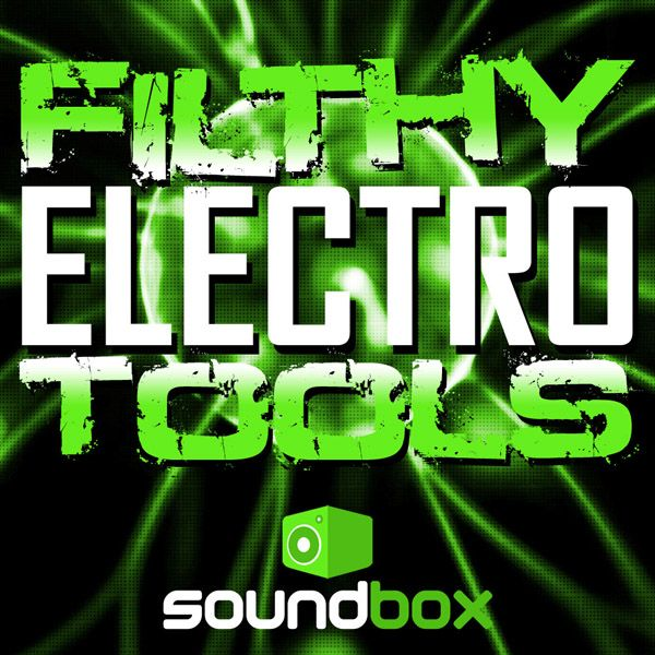Soundbox Filthy Electro Tools WAV REX2